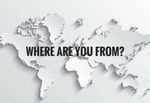 WHERE ARE YOU FROM-